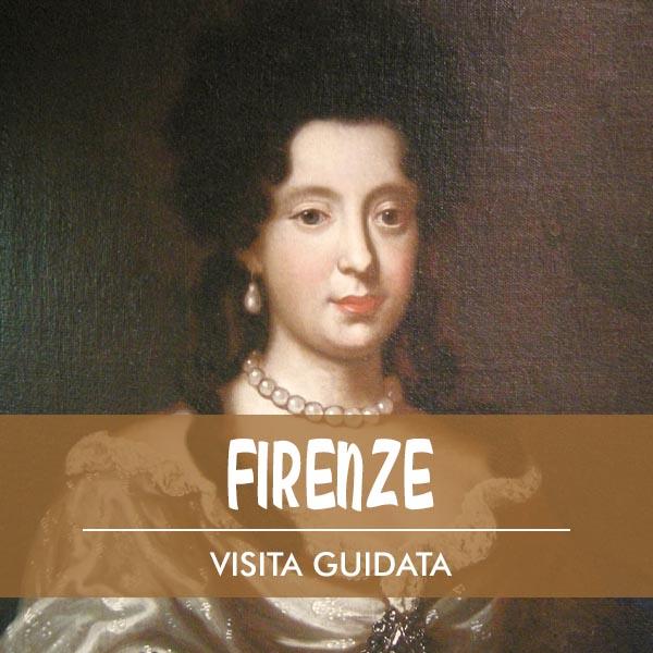 Visita guidata a Firenze Anna Maria Luisa de'Medici